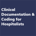 Clinical Documentation and Coding for Hospitalists-Group Orders