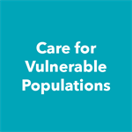Care for Vulnerable Populations Special Interest Group